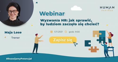Webinar - Wyzwania HR: jak sprawić, by ludziom zaczęło się chcieć?