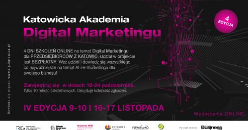 Katowicka Akademia Digital Marketingu IV.edycja, wydarzenie ONLINE