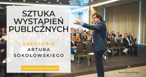 BUSINESS STUDIO Sztuka Wystąpień Publicznych i Prezentacji - GENIALNY MÓWCA - szkolenie w Warszawie z Arturem Sokołowskim