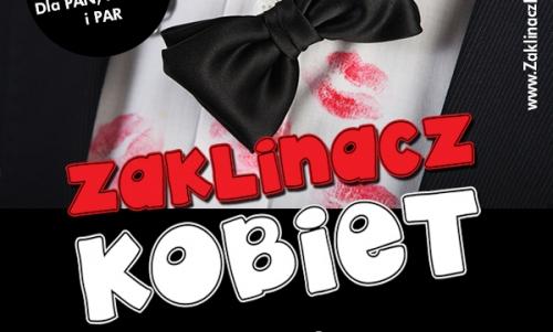 SHOW Zaklinacz Kobiet (Katowice)