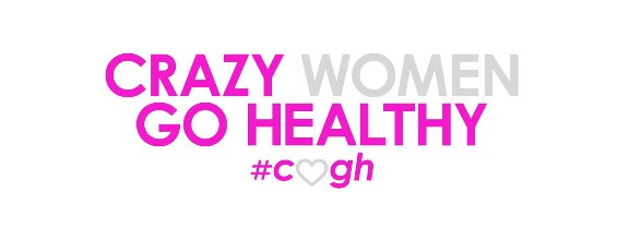 Crazy Women Go Healthy