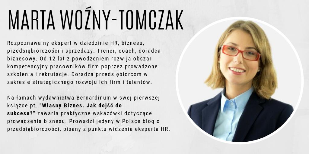 Prelegent: Marta Woźny-Tomczak, ekspert w dziedzinie HR, biznesu, przedsiębiorczości i sprzedaży.